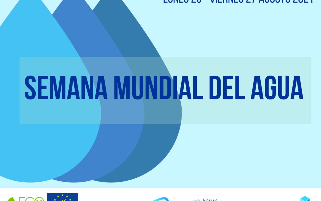 LIFE Ecodigestion 2.0 se une a la conmemoración de la Semana Mundial del Agua 2021