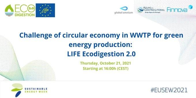 """El proyecto europeo LIFE Ecodigestión 2.0 participa en la semana de la Energía sostenible de la UE con la Jornada """"Desafíos de la economía circular en las EDAR para la producción de la energía verde"""""""